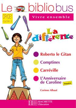 Le Bibliobus Nº 25 CP/CE1 - La Différence - Cahier d'activités - Ed.2008