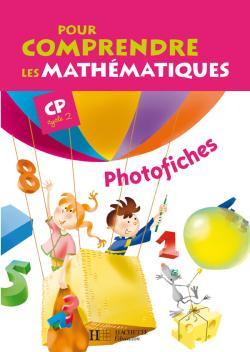 Pour comprendre les mathématiques CP - Photofiches - Ed.2009