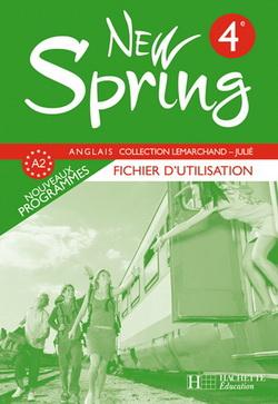 New Spring 4e LV1 - Anglais - Fichier d'utilisation - Edition 2008