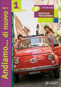 Andiamo...di nuovo ! 1 - Italien - Livre de l'élève - Nouvelle Edition 2008