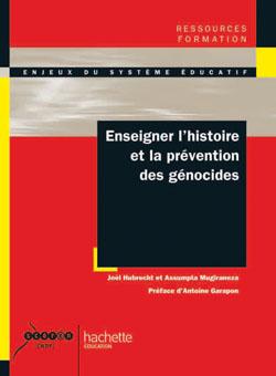Enseigner l'histoire et la prévention des génocides