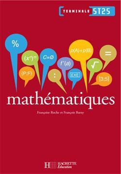 Mathématiques Term. ST2S - Livre élève - Ed.2008