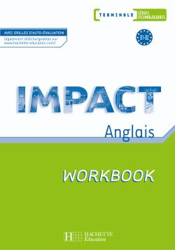 Impact Term. séries technologiques - Workbook - Ed.2008