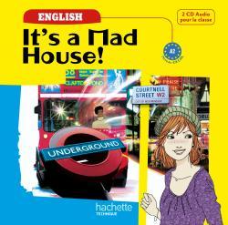 It's a mad house! CAP et 2de Bac Pro - 2 CD audio - Ed.2009