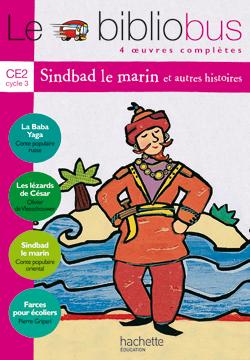 Le Bibliobus Nº 3 CE2 - Sindbad le marin - Livre de l'élève - Ed.2004