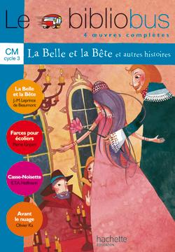 Le Bibliobus Nº 4 CM - La Belle et la bête - Livre de l'élève - Ed.2004