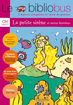 Le Bibliobus nº 5 CM - La Petite Sirène - Livre de l'élève - Ed.2004