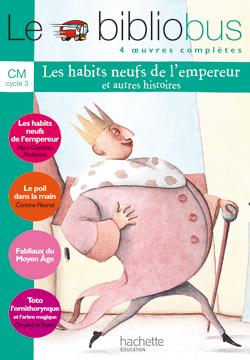 Le Bibliobus nº 7 CM - Les Habits neufs de l'empereur - Livre de l'élève - Ed.2005