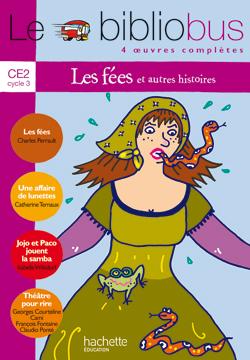 Le Bibliobus Nº 10 CE2 - Les Fées - Livre de l'élève - Ed.2005