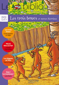 Le Bibliobus nº 12 CP/CE1 - Les Trois boucs - Livre de l'élève - Ed.2005