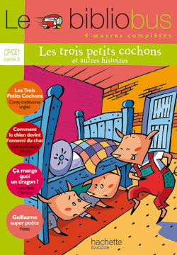 Le Bibliobus Nº 13 CP/CE1 - Les Trois petits cochons - Livre de l'élève - Ed.2006