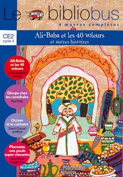 Le Bibliobus Nº 15 CE2 - Ali Baba et les 40 voleurs - Livre de l'élève - Ed.2006