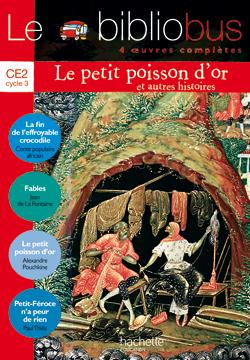 Le Bibliobus Nº 16 CE2 - Le Petit Poisson d'or - Livre de l'élève - Ed.2006