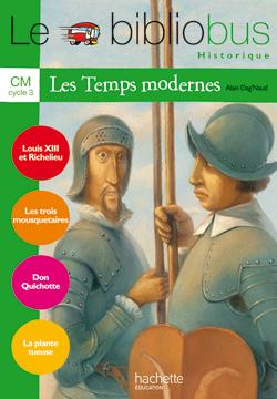 Le Bibliobus Nº 23 CM - Les Temps modernes - Livre de l'élève - Ed.2007