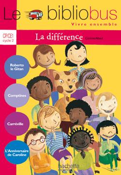 Le Bibliobus Nº 25 CP/CE1 - La Différence - Livre de l'élève - Ed.2008