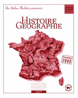 Les Ateliers Hachette Histoire-Géographie CE2 - Guide pédagogique - Ed.2009