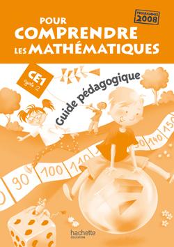 Pour comprendre les mathématiques CE1 - Guide pédagogique - Ed.2009