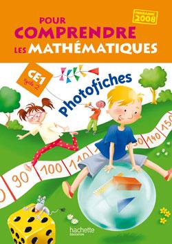 Pour comprendre les mathématiques CE1 - Photofiches - Ed.2009