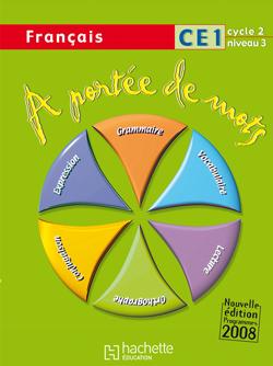 A portée de mots - Français CE1 - Livre de l'élève - Ed.2009