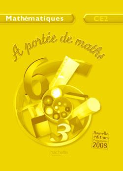 A portée de maths CE2 - Guide pédagogique - Ed.2009
