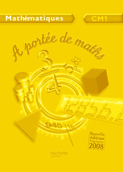 A portée de maths CM1 - Guide pédagogique - Ed.2009