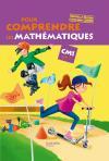 Pour comprendre les mathématiques CM1 - Livre de l'élève - Ed.2009