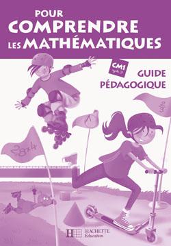 Pour comprendre les mathématiques CM1 - Guide pédagogique - Ed.2009