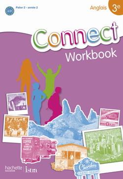 Connect 3e (Palier 2 - Année 2) - Anglais - Workbook - Edition 2009