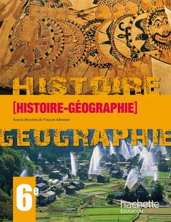 Histoire Géographie 6e en 1 volume - Livre élève - Edition 2009