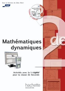 Mathématiques dynamiques - Activités avec la TI-Nspire pour la classe de Seconde
