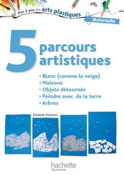 5 parcours artistiques pour la maternelle : blanc (comme la neige)