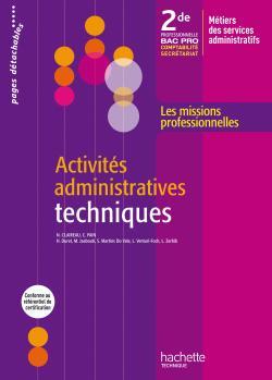 Activités administratives techniques 2de Bac Pro - Livre élève - Ed.2009