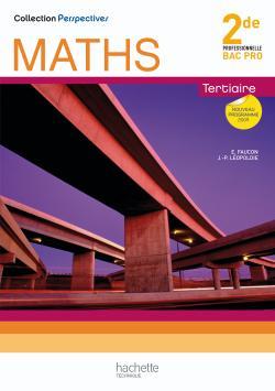 Perspectives Maths 2de Bac Pro Tertiaire (C) - Livre élève - Ed.2009