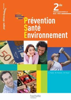 Prévention Santé Environnement 2de Bac Pro - Livre élève - Ed.2009