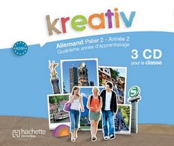 Kreativ Palier 2 Année 2 - Allemand - 3 CD audio classe - Edition 2010
