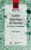 Analyse sémiotique du discours - De l'énoncé à l'énonciation