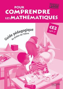 Pour comprendre les mathématiques CE2 - Guide pédagogique du fichier élève - Ed.2010