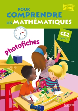 Pour comprendre les mathématiques CE2 - Photofiches - Ed.2010