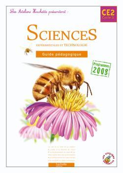 Les Ateliers Hachette Sciences expérimentales et Technologie CE2 - Guide pédagogique - Ed.2010