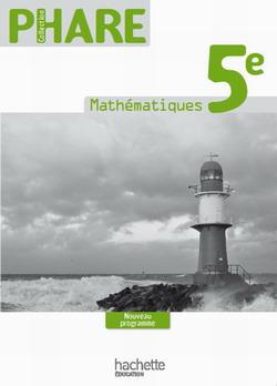 Phare Mathématiques 5e - Livre du professeur - Nouvelle édition 2010