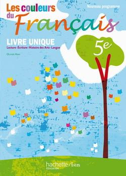 Les couleurs du Français 5e - Livre de l'élève - Edition 2010