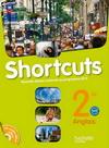 Shortcuts 2de - Anglais - Livre de l'élève avec CD audio inclus - Nouvelle édition 2010