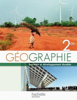 Géographie Seconde Livre Élève Grand Format Edition 2010