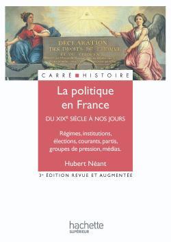 La politique en France - XIXe - XXe siècle