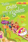 PETITS EXOS TROP RIGOLOS - Du CM1 au CM2
