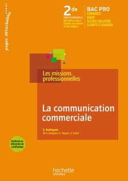 La communication commerciale 2de Bac Pro - Livre élève - Ed.2009
