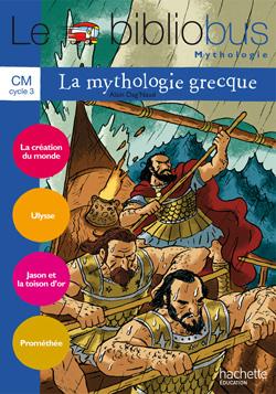 Le Bibliobus Nº 31 CM - La Mythologie grecque - Cahier élève - Ed.2010