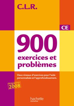 CLR 900 exercices et problèmes CE - Corrigés - Ed.2010