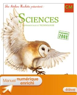 Les Ateliers Hachette Sciences exp et Technologie CM Ed 2011 - Manuel numérique enrichi élève