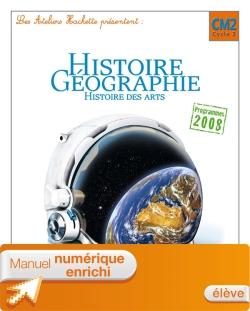 Les Ateliers Hachette Histoire-Géographie CM2 Ed 2011 - Manuel numérique enrichi élève